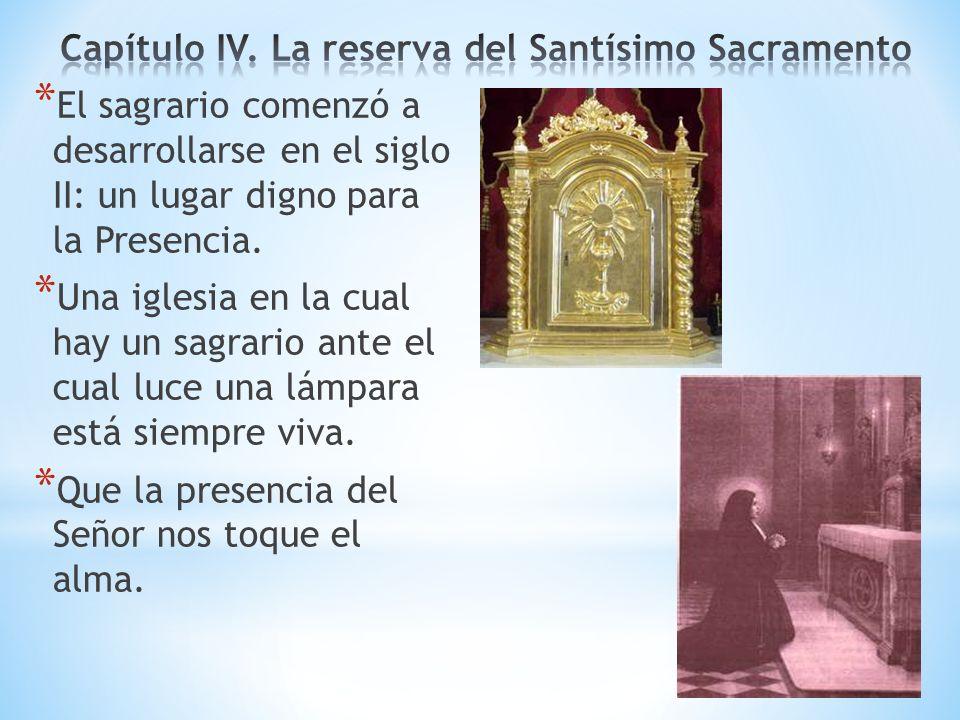 Capítulo IV. La reserva del Santísimo Sacramento