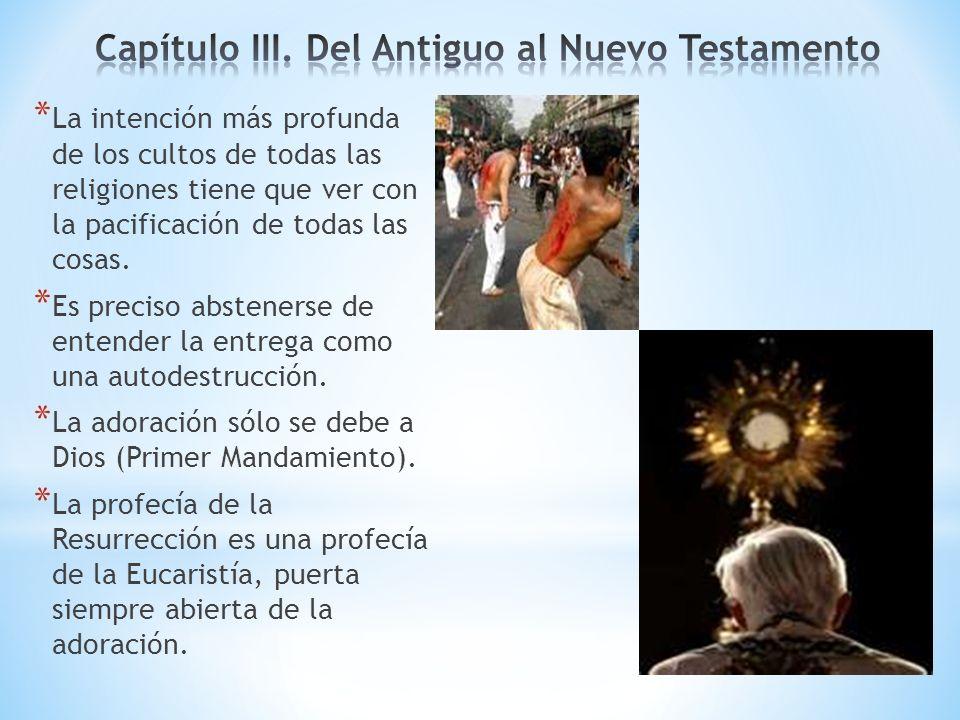 Capítulo III. Del Antiguo al Nuevo Testamento