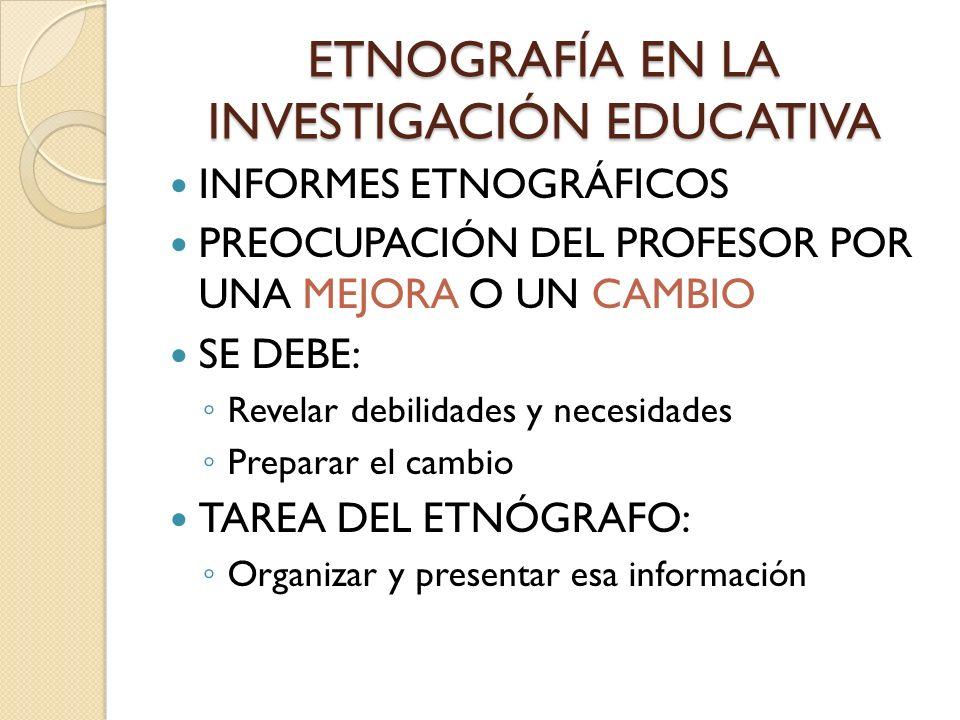 ETNOGRAFÍA EN LA INVESTIGACIÓN EDUCATIVA