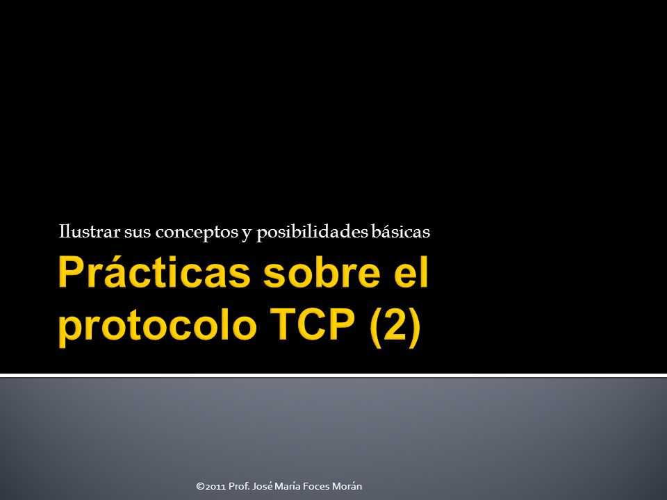 Prácticas sobre el protocolo TCP (2)