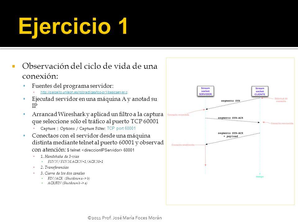Ejercicio 1 Observación del ciclo de vida de una conexión: