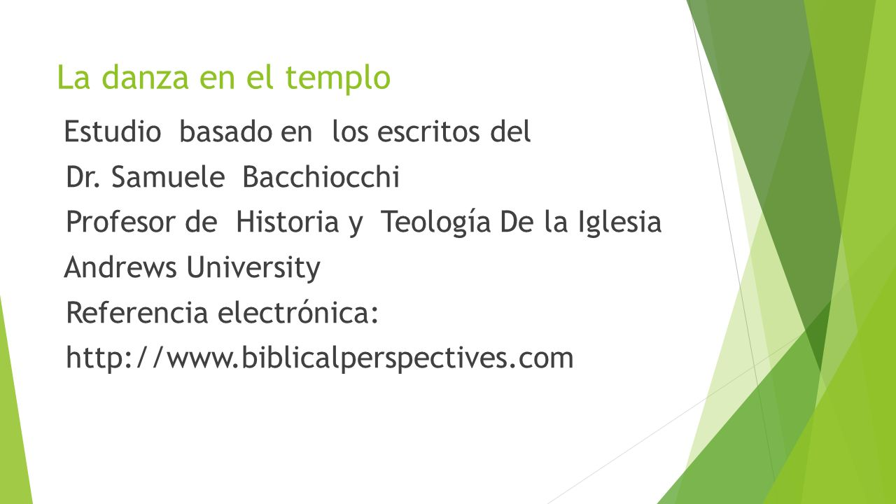 La danza en el templo Dr. Samuele Bacchiocchi