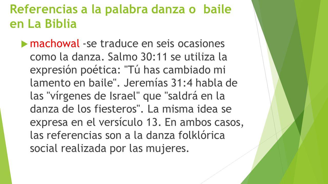 Referencias a la palabra danza o baile en La Biblia