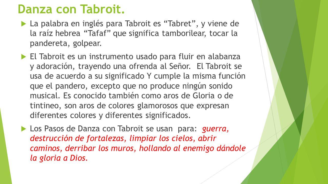Danza con Tabroit.