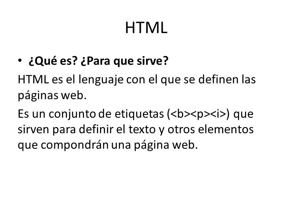 HTML ¿Qué es ¿Para que sirve