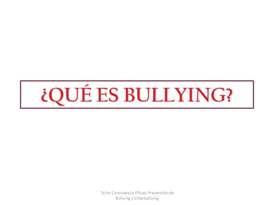 Taller Convivencia Eficaz: Prevenciòn de Bullying y Ciberbullying