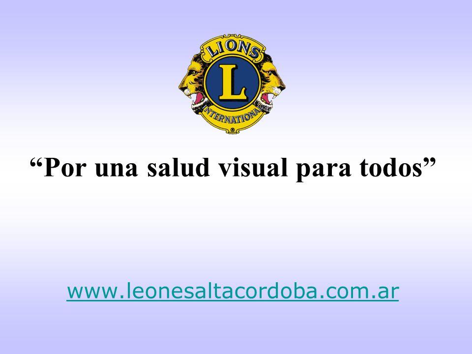 Por una salud visual para todos www.leonesaltacordoba.com.ar