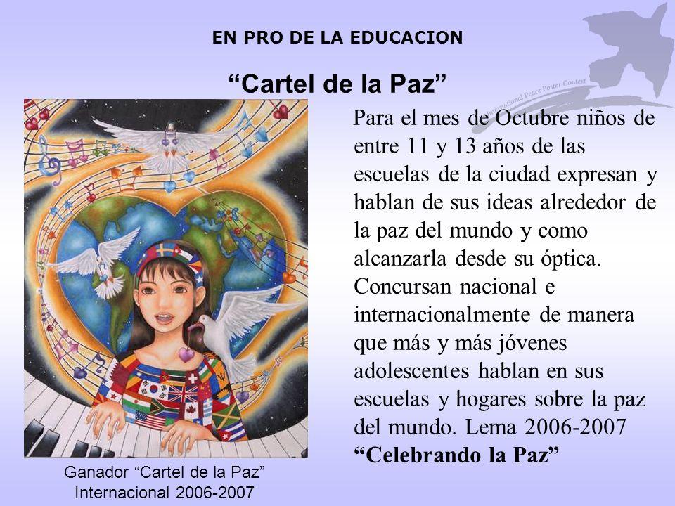 EN PRO DE LA EDUCACION Cartel de la Paz