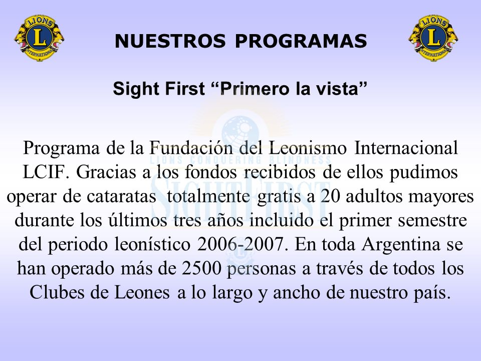 Sight First Primero la vista