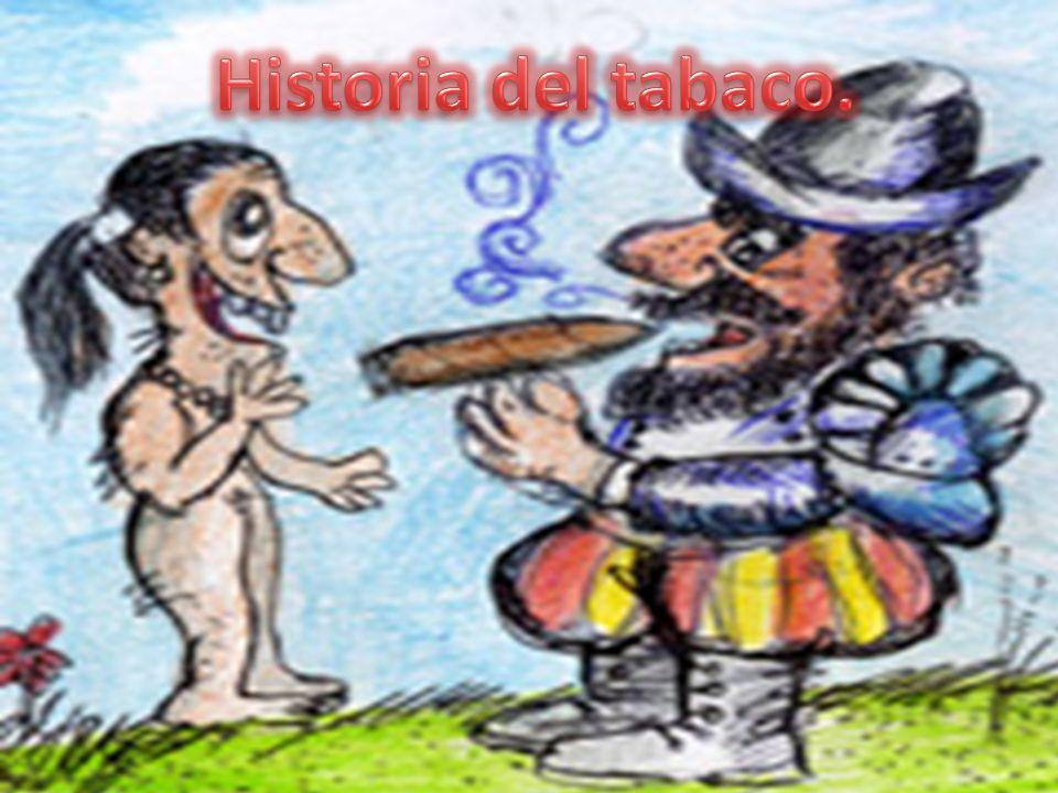 Historia del tabaco.
