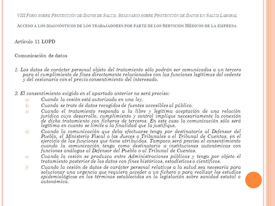 2. El consentimiento exigido en el apartado anterior no será preciso: