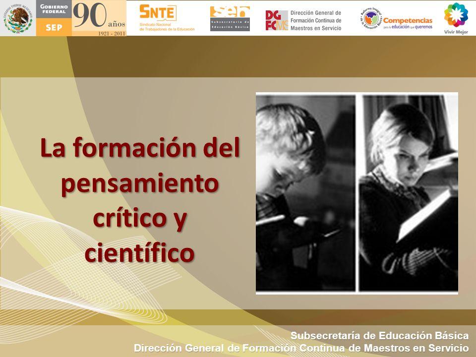 La formación del pensamiento crítico y científico