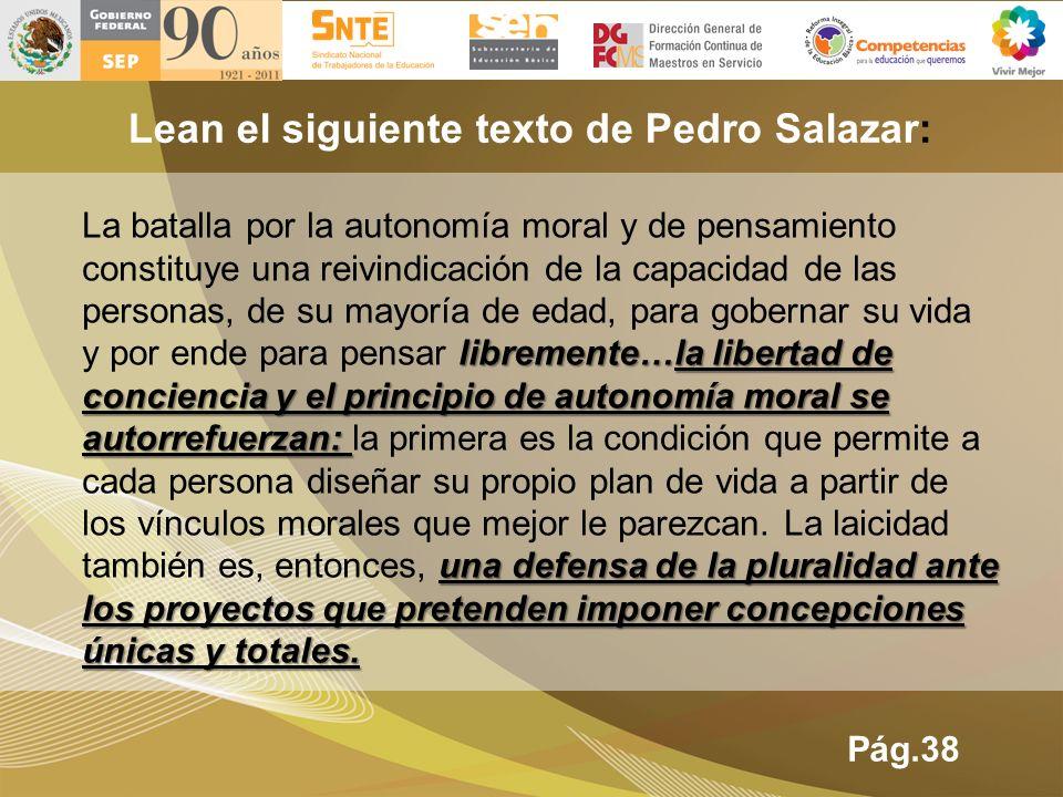 Lean el siguiente texto de Pedro Salazar: