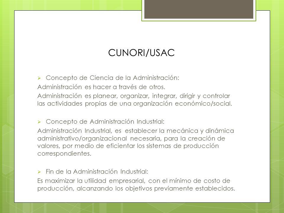 CUNORI/USAC Concepto de Ciencia de la Administración:
