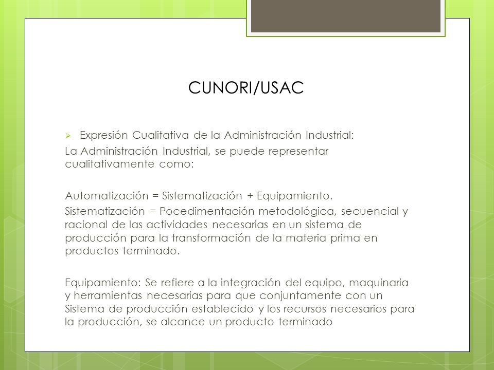 CUNORI/USAC Expresión Cualitativa de la Administración Industrial: