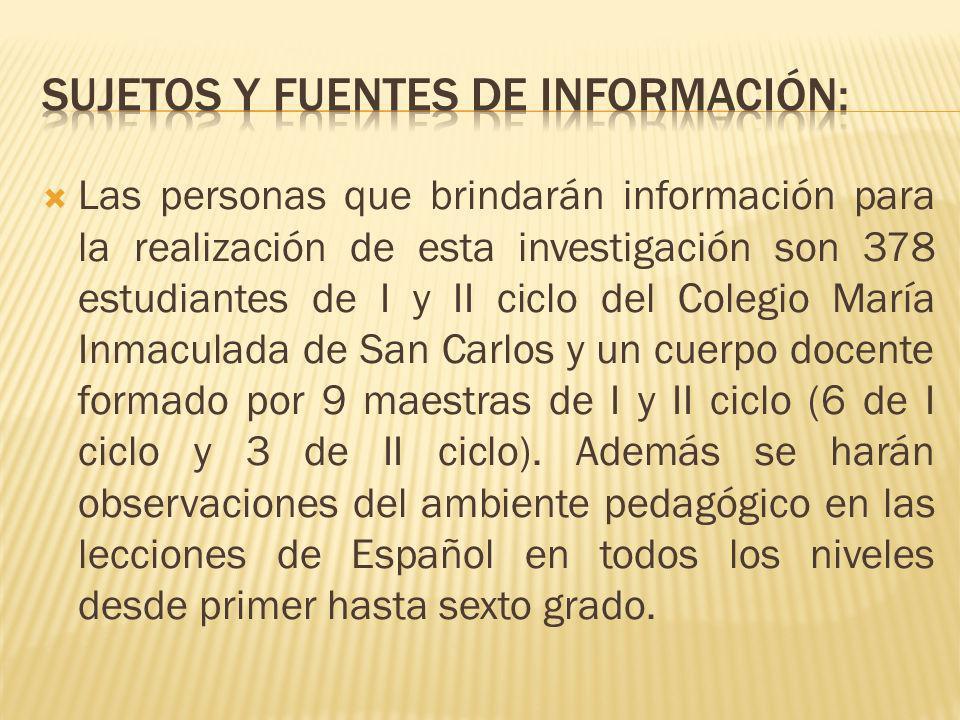 Sujetos y fuentes de información:
