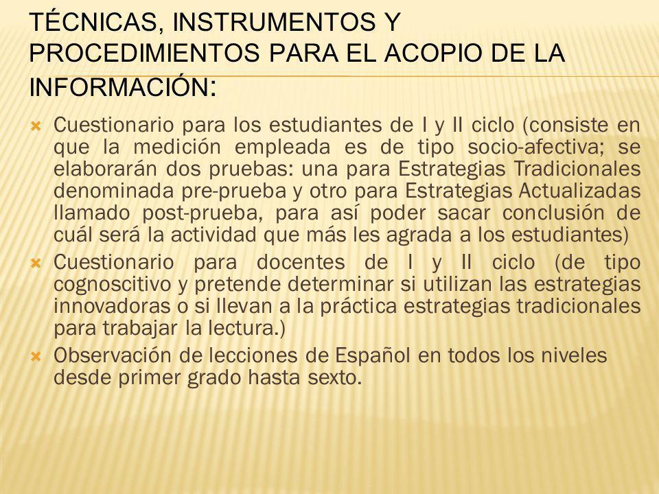 TÉCNICAS, INSTRUMENTOS Y PROCEDIMIENTOS PARA EL ACOPIO DE LA INFORMACIÓN: