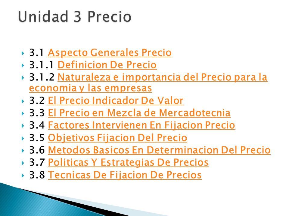 Unidad 3 Precio 3.1 Aspecto Generales Precio