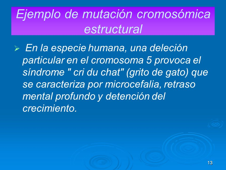 Ejemplo de mutación cromosómica estructural