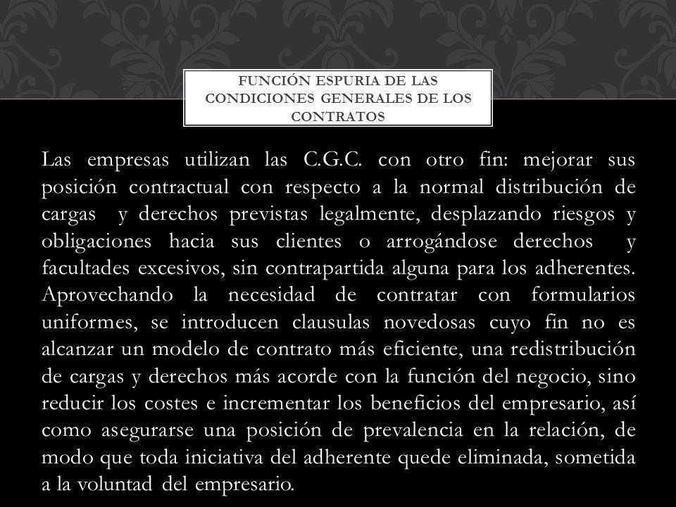 Función espuria de las condiciones generales de los contratos