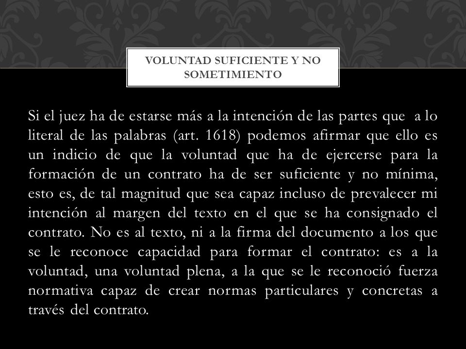 VOLUNTAD SUFICIENTE Y NO SOMETIMIENTO
