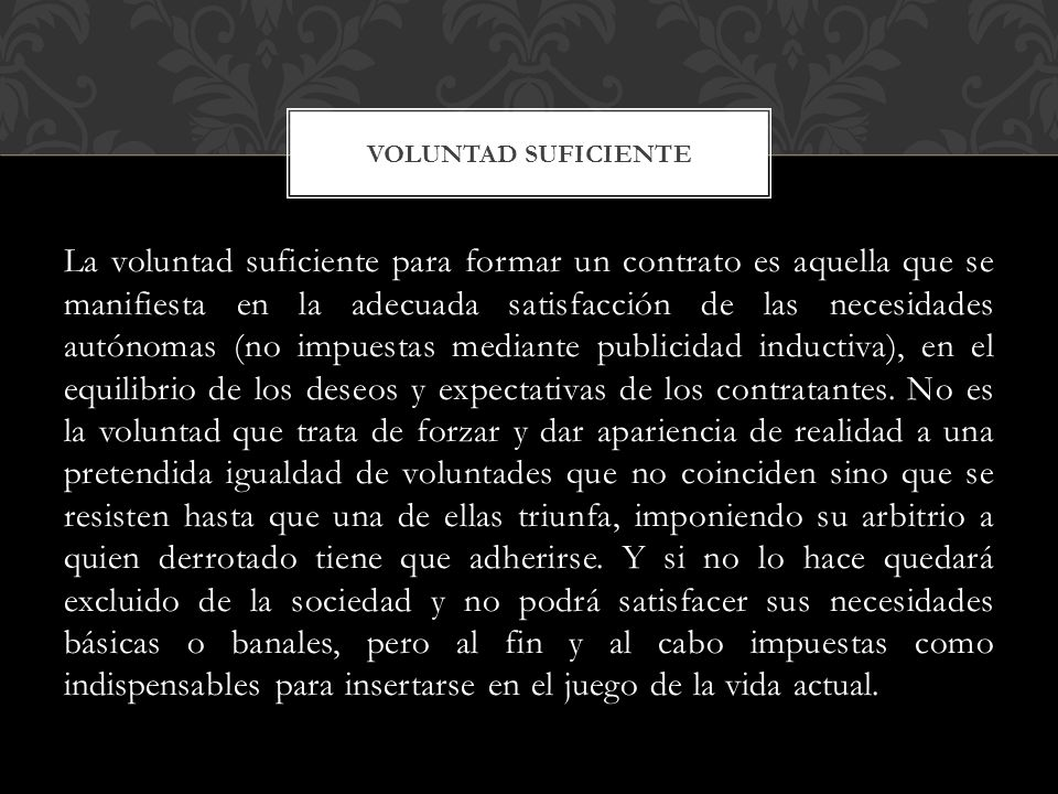 VOLUNTAD SUFICIENTE