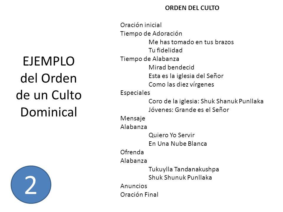 EJEMPLO del Orden de un Culto Dominical