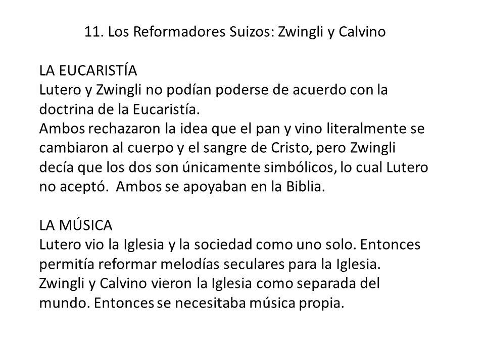 11. Los Reformadores Suizos: Zwingli y Calvino