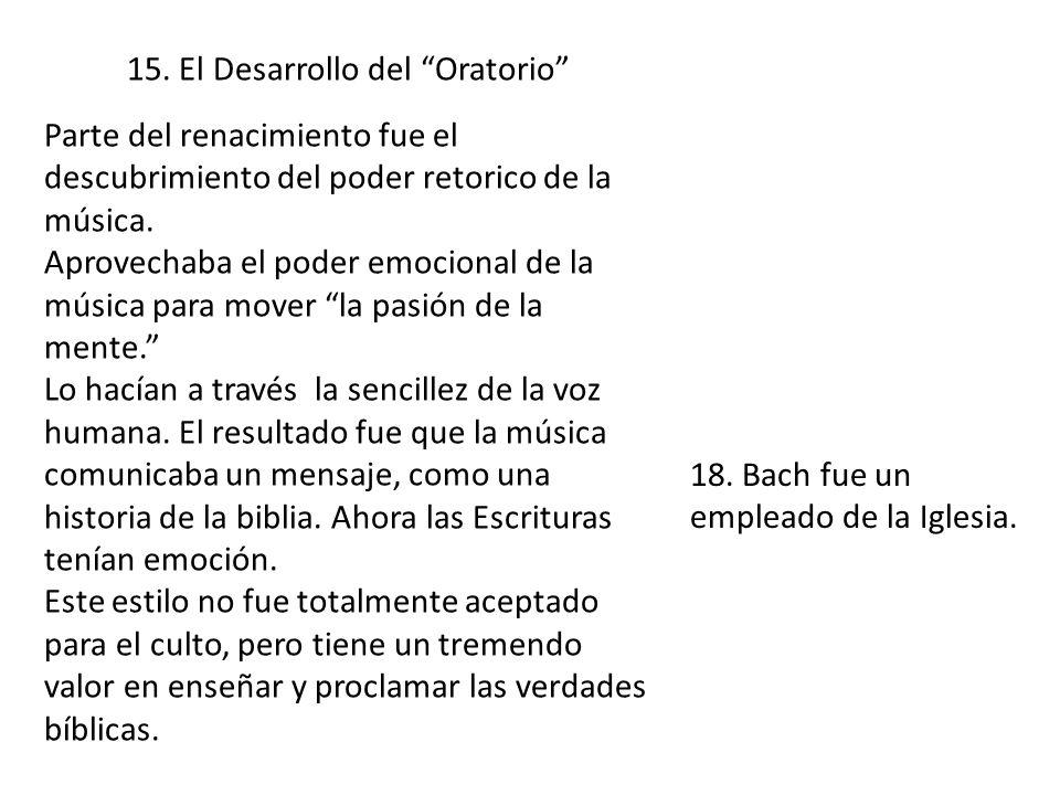 15. El Desarrollo del Oratorio