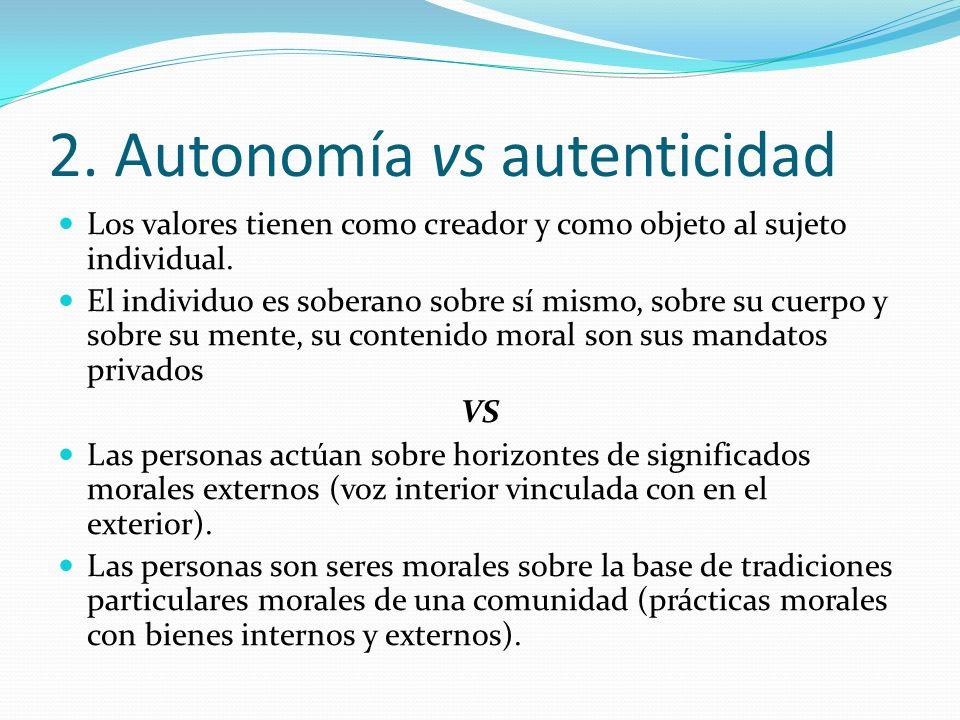 2. Autonomía vs autenticidad