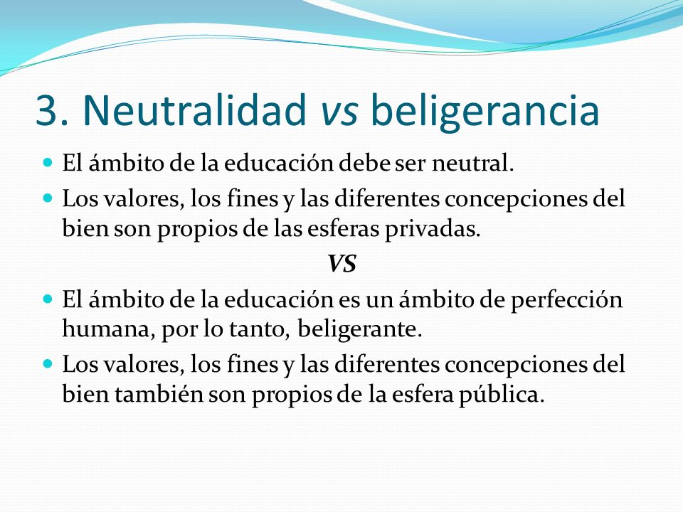 3. Neutralidad vs beligerancia