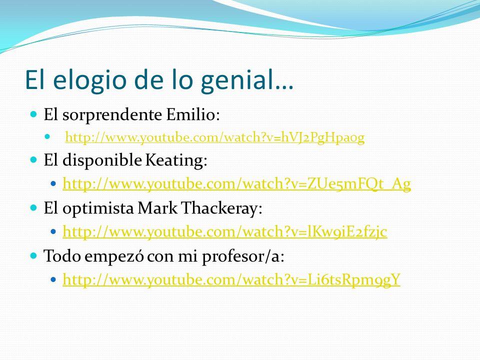 El elogio de lo genial… El sorprendente Emilio: El disponible Keating: