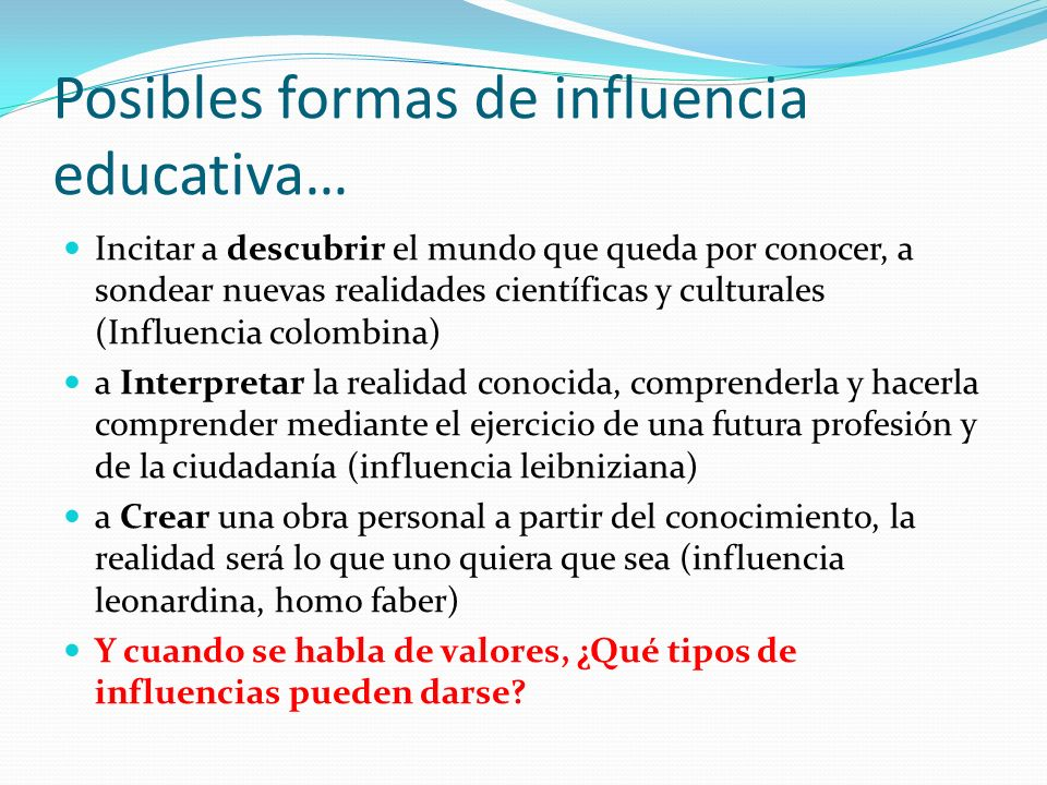 Posibles formas de influencia educativa…