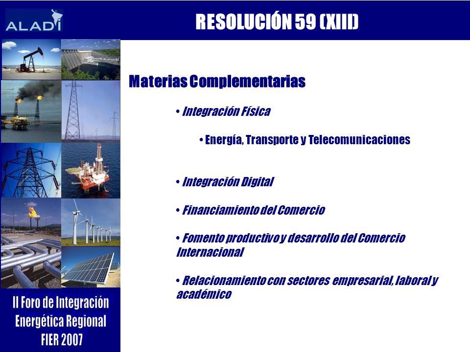 RESOLUCIÓN 59 (XIII) Materias Complementarias Integración Física