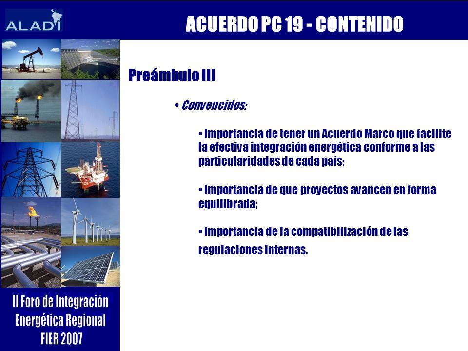 ACUERDO PC 19 - CONTENIDO Preámbulo III Convencidos: