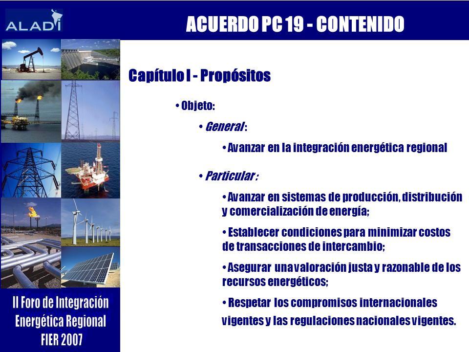 ACUERDO PC 19 - CONTENIDO Capítulo I - Propósitos Objeto: General :
