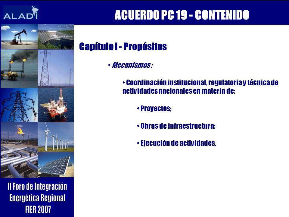 ACUERDO PC 19 - CONTENIDO Capítulo I - Propósitos Mecanismos :