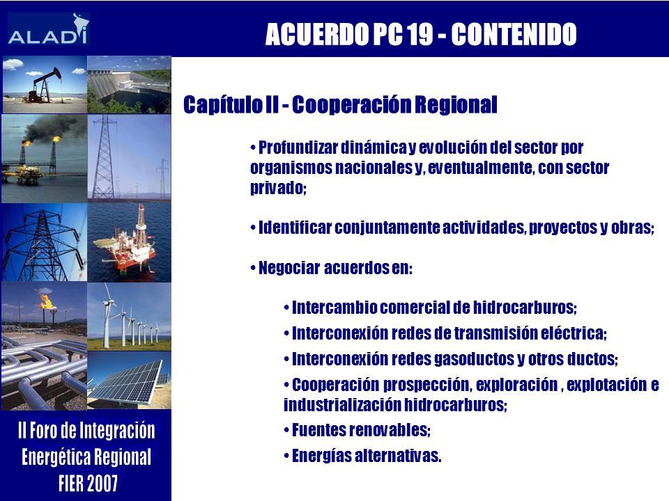 ACUERDO PC 19 - CONTENIDO Capítulo II - Cooperación Regional
