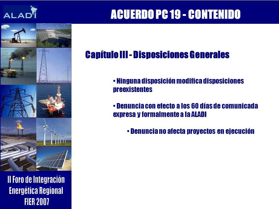 ACUERDO PC 19 - CONTENIDO Capítulo III - Disposiciones Generales