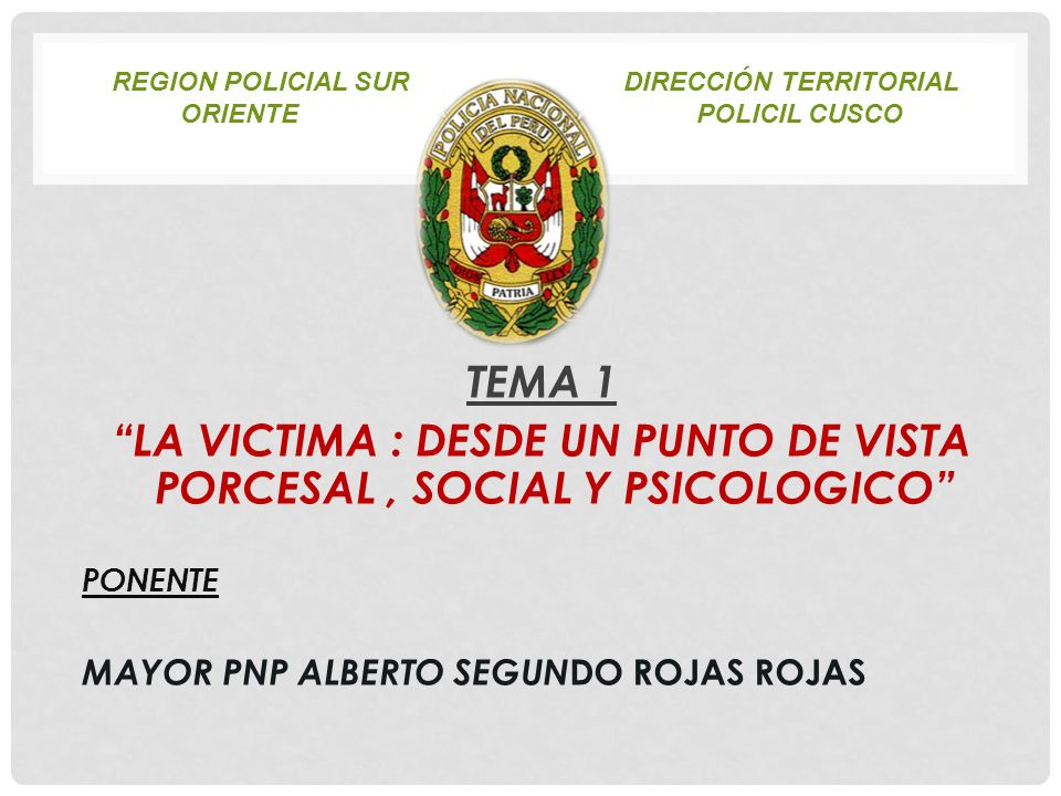 REGION POLICIAL SUR dirección TERRITORIAL ORIENTE POLICIL CUSCO