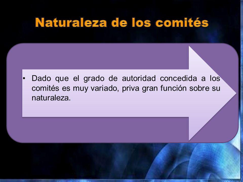 Naturaleza de los comités