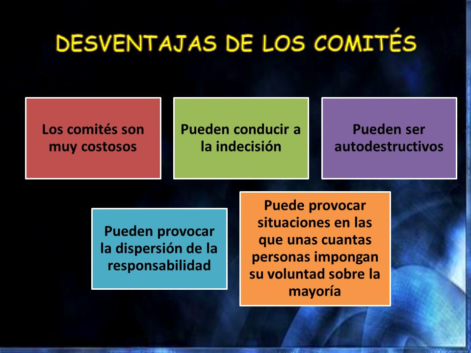 DESVENTAJAS DE LOS COMITÉS