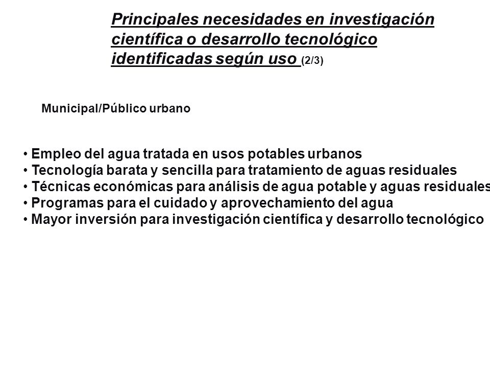 Principales necesidades en investigación científica o desarrollo tecnológico identificadas según uso (2/3)