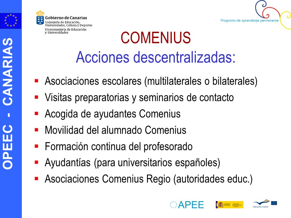COMENIUS Acciones descentralizadas: