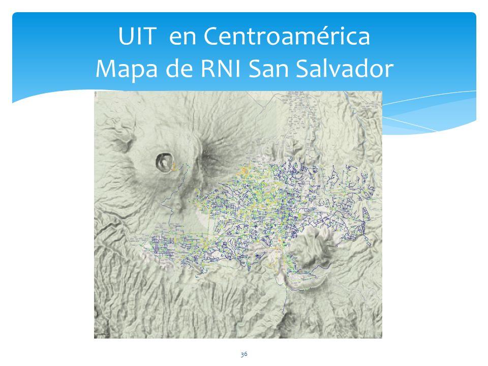 UIT en Centroamérica Mapa de RNI San Salvador