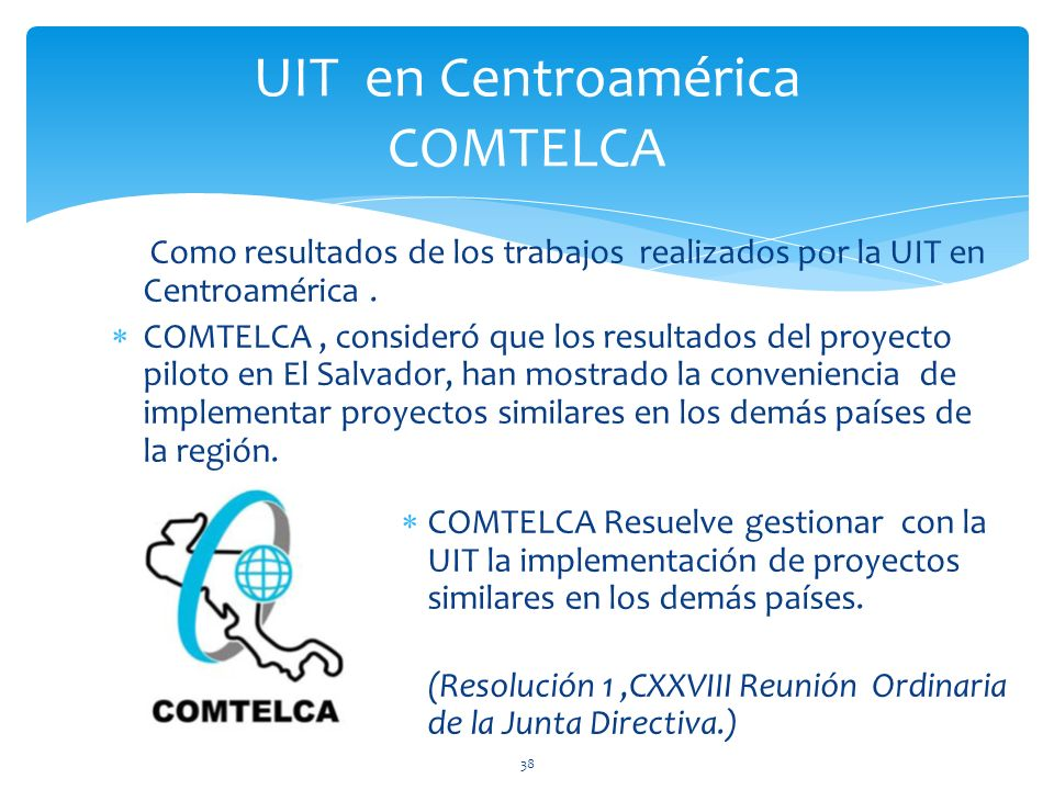 UIT en Centroamérica COMTELCA