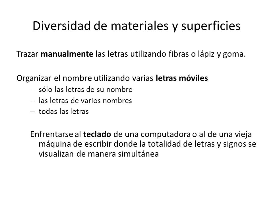 Diversidad de materiales y superficies
