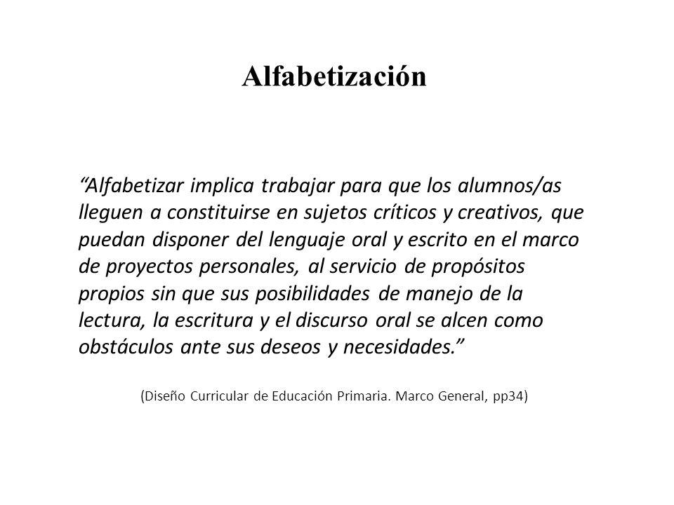(Diseño Curricular de Educación Primaria. Marco General, pp34)