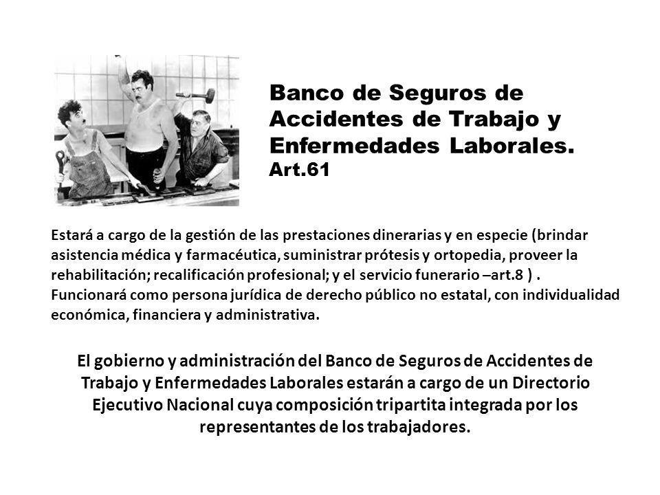 Banco de Seguros de Accidentes de Trabajo y Enfermedades Laborales.