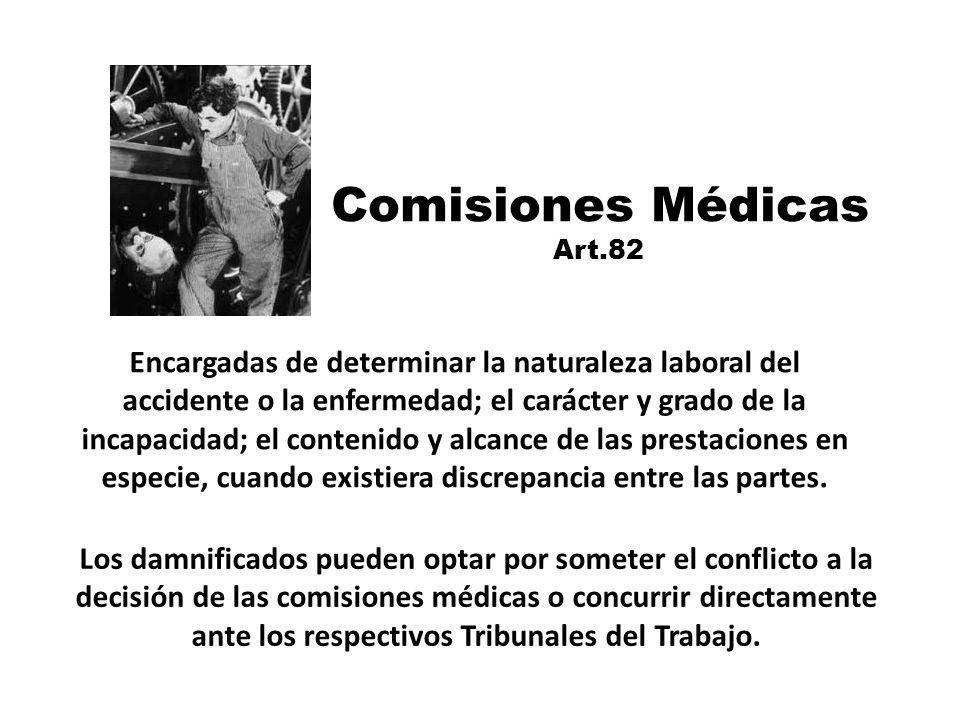 Comisiones Médicas Art.82.